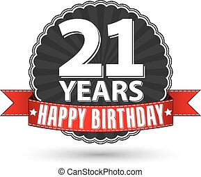Happy birthday 21 years retro label with red ribbon, vector...