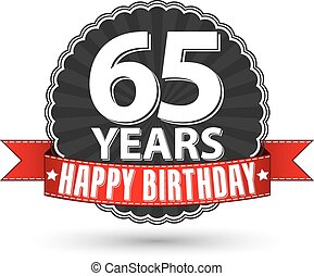 Happy birthday 65 years retro label with red ribbon, vector...