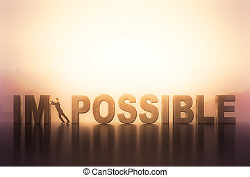 impossible - businessman pooshing big impossible text