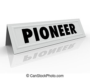 Pioneer Word Name Tent Card First Originator New Revolution...