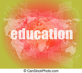 word education on digital touch screen - learn concept