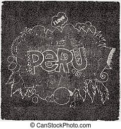 Peru hand lettering and doodles elements chalkboard...