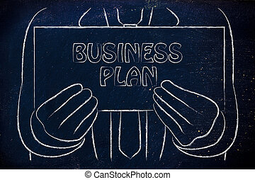 business man holding sign about Business Plan