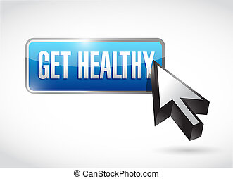 get healthy button illustration design over a white...