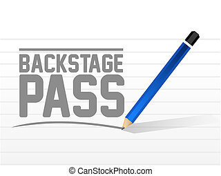 backstage pass message sign illustration design over a white...