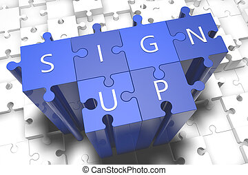 Sign up - puzzle 3d render illustration with block letters...