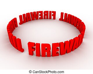 firewall - 3d rendered illustration of the word firewall...