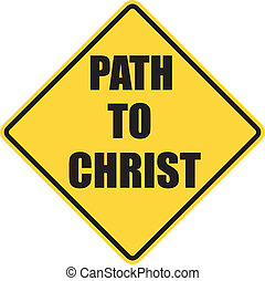Path To Christ sign