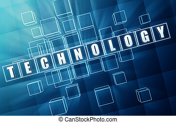 technology in blue glass blocks - technology - text in 3d...