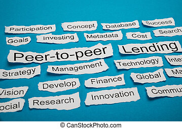 Peer-to-peer And Lending Text On Piece Of Torn Paper -...