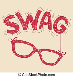 Swag glasses typography - Swag glasses hand-lettering...