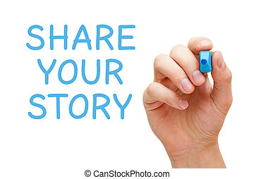 Share Your Story Blue Marker - Hand writing Share Your Story...