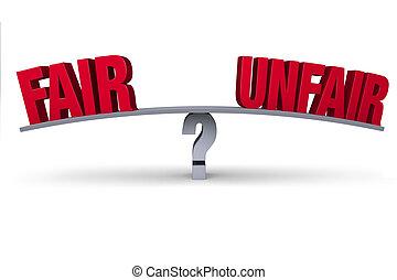 """Fair Or Unfair? - A red """"FAIR"""" and """"UNFAIR"""" sit on opposite..."""