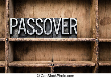 Passover Vintage Letterpress Type in Drawer - The word...