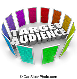 Target Audience Doors Customers Readers Grow Your Business
