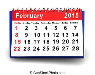 february 2015 - 3d illustration of february 2015 calendar