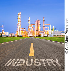 Oil refinery - Asphalt road and oil refinery factory,...