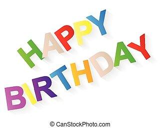 happy burthday - Happy birthday text on a white background