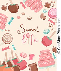 Sweet Life Text Surrounded by Sweet - Graphic Design of...
