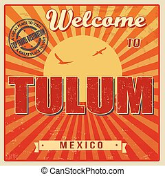 Tulum, Mexico vintage poster - Vintage Touristic Welcome...