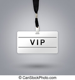 VIP or Very Important Person on badge with grey radial...