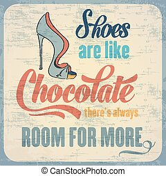 "Quote Typographic Background about shoes - ""Shoes are like..."
