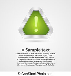 Hazard warning sign Vector illustration art background