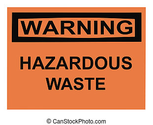 Warning Hazardous Waste Sign - OSHA hazardous waste warning...