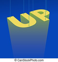 Up poster - Motivational poster to success with the letters...