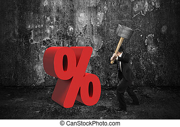 Businessman holding sledgehammer hitting red percentage sign...