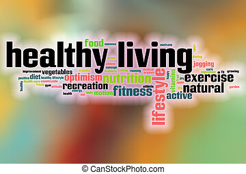 Healthy living word cloud with abstract background