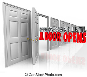 Keep Knocking Until A Door Opens Persistence Determination...