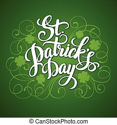 Typography St. Patricks Day. Vector - Typography St....