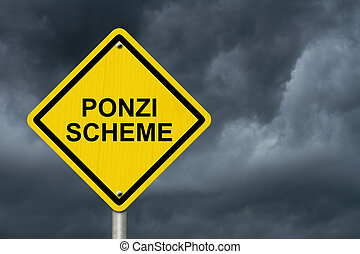 Ponzi Scheme Warning Sign, Yellow warning road sign with...