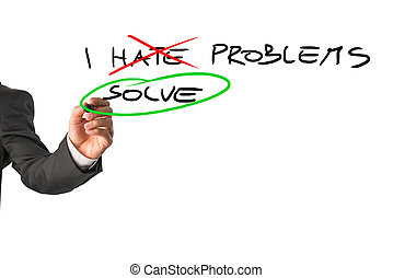 I solve problems - Businessman deciding to face problems and...
