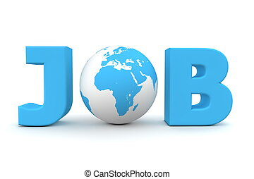 Job World Blue - blue word Job with 3D globe replacing...