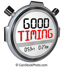 Good Timing Words Stopwatch Timer Fast Speed Arrival - Good...
