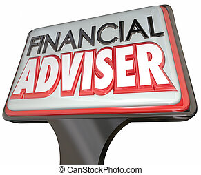 Financial Adviser Business Sign Professional Money Manager
