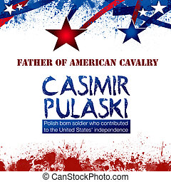 Casimir Pulaski Day - An abstract illustration on Casimir...