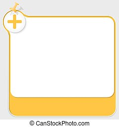 yellow text box with pushpin and plus symbol