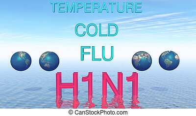 H1N1 - The flu H1N1 with four planets on the water