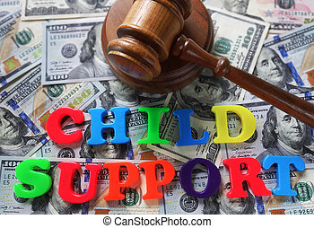 Child Support letters with gavel and cash...
