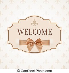 Welcome, vintage, retro banner with golden ribbon and a bow.