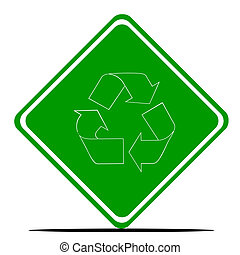 Recycling symbol on road sign isolated on white background.