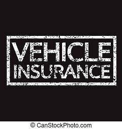 Vehicle Insurance text , Vehicle Insurance Word