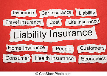 Liability Insurance Text On Piece Of Torn Paper - Liability...