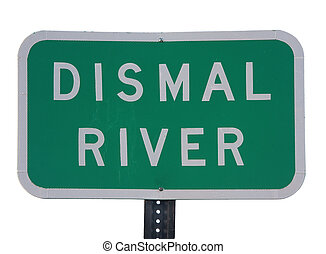 Dismal River road sign - Dismal River in Nebraska - green...
