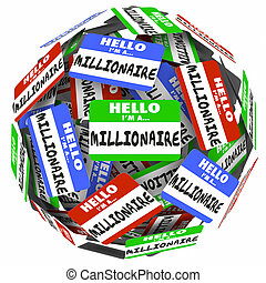 Hello Im a Millionaire Nametag Sticker Sphere Earn Money...