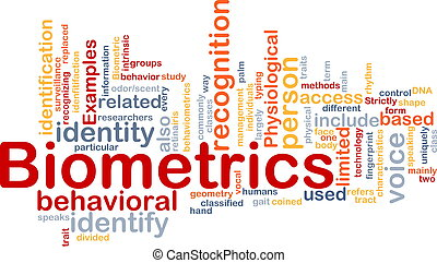 Biometrics word cloud - Word cloud concept illustration of...