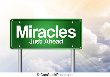 Miracles Green Road Sign, business concept